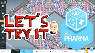 Big Pharma First Impressions - Gameplay - Let