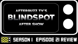Blindspot Season 1 Episode 21 Review & After Show | AfterBuzz TV