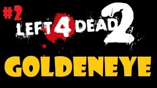 L4D2 James Bond Goldeneye Custom Campaign Ep2 | Our Second Fail