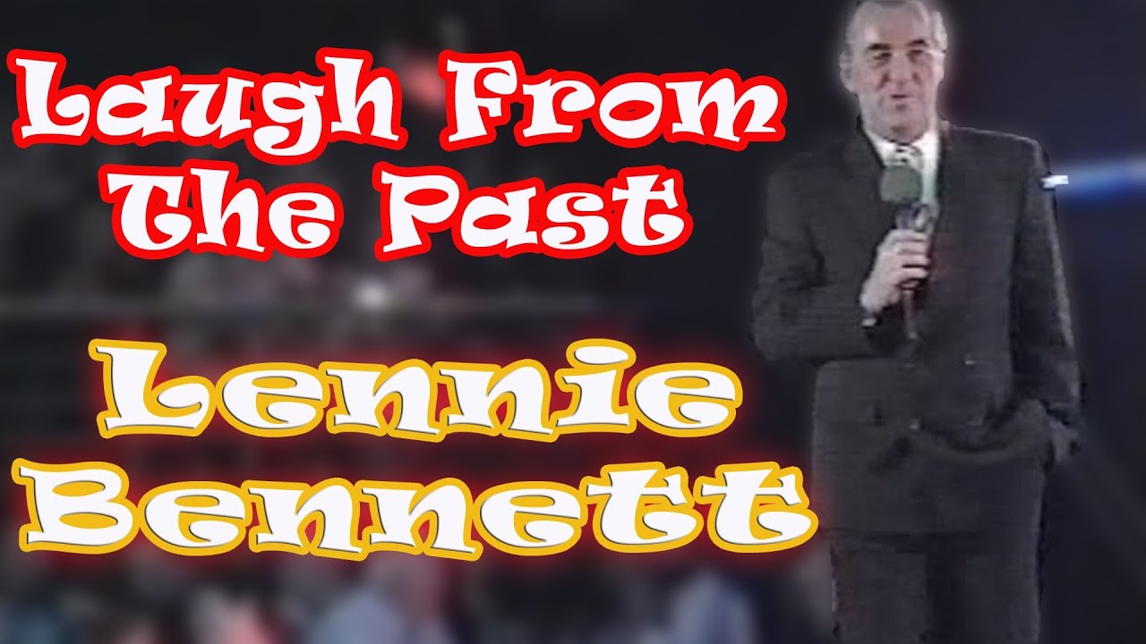 Laughs From the Past Lennie Bennett - YouTube