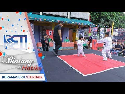 BINTANG DI HATIKU - Seru Banget Saat Bagus Tanding Karate [3 Juli 2017]