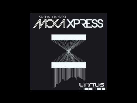 Sasha Carassi - Moka Xpress (Original Mix) [Unrilis]
