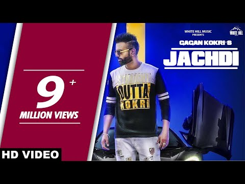 Jachdi (Full Song) Gagan Kokri - New...