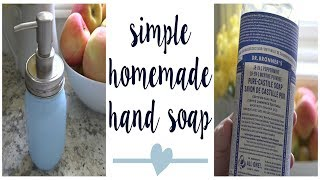 SIMPLE LIQUID HAND SOAP RECIPE | Dr. Bronner's Castile Soap