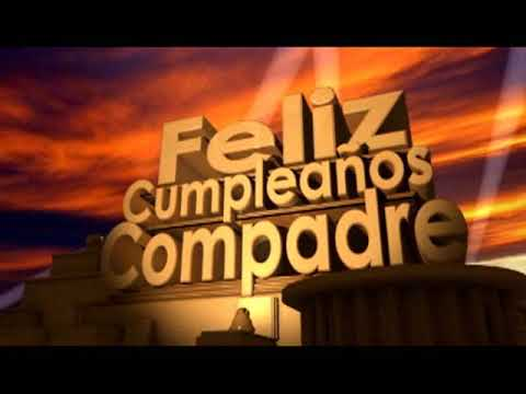 Feliz Cumpleaños Compadre Youtube