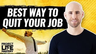 How To Quit Your Job (Even When You're Scared Out Of Your Mind)
