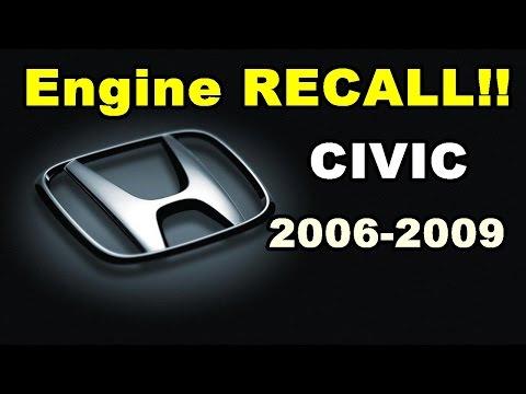 Honda CIVIC 06-09 Engine RECALL!