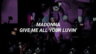 Madonna - Give Me All Your Luvin' (Sub Español)