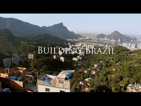 Building Brazil - Full Episode