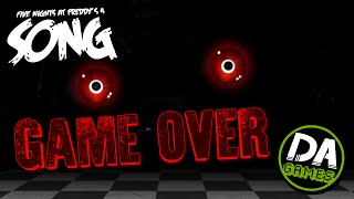 FIVE NIGHTS AT FREDDY'S 4 SONG (GAME OVER) LYRIC VIDEO - DAGames