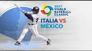 Resumen México vs Italia Clásico Mundial de Béisbol 2017