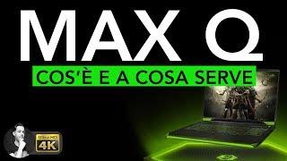 NVIDIA MAX Q   Cos'è e a cosa serve
