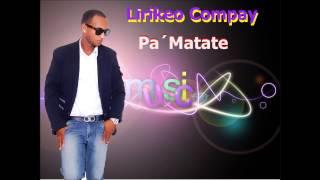 Lirikeo Compay Pa Matate