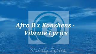 Afro B Vibrate Lyrics Free MP3 Song Download 320 Kbps