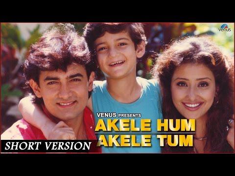 Akele Hum Akele Tum || Short Version ||...