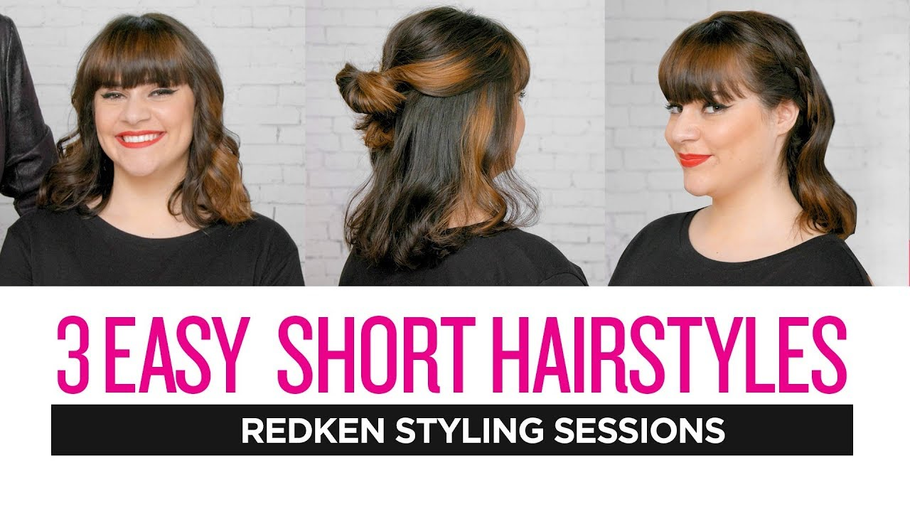 Redken Styling Sessions: 3 Easy Short Hairstyles - YouTube