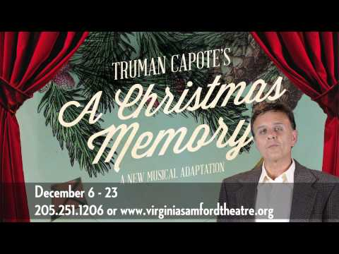 The VST presents Truman Capote's A CHRISTMAS MEMORY