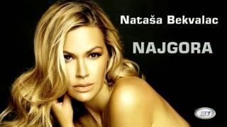 Natasa Bekvalac - Najgora // OFFICIAL AUDIO HD 2014