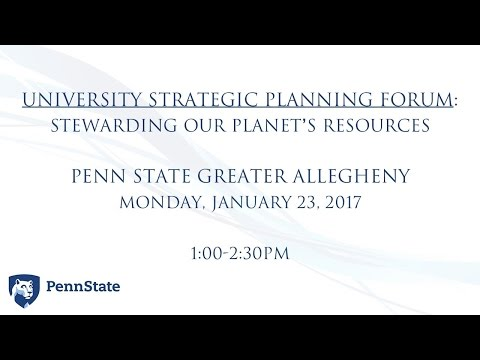 University Strategic Planning Forum: Stewarding our Planet's Resources