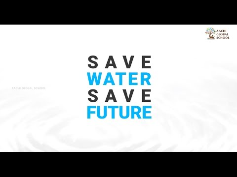 Aachi Global School : Save Water ! Save Future !