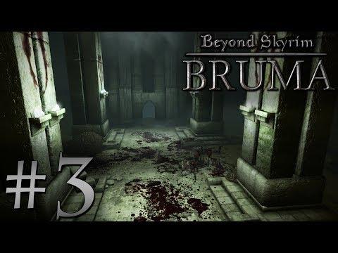 "Dark Streams: Beyond Skyrim: Bruma [03] - ""Ayleid Adventures"""