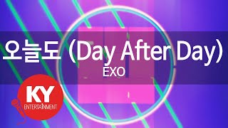 [KY ENTERTAINMENT] 오늘도 (Day After Day) - EXO (KY.21427)