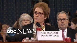 Ex-ambassador to Ukraine testifies at impeaching hearings   ABC News