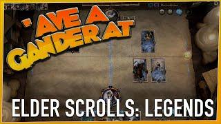 'AVE A GANDER AT - The Elder Scrolls: Legends