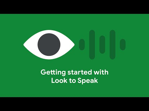Getting started with Look to Speak