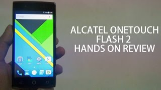 Alcatel OneTouch Flash 2 Hands On Review