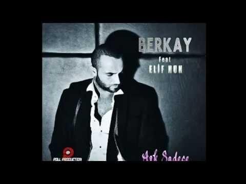 Berkay ft Elif Nun - Aşk Sadece 2012 Orjinal Şarkı