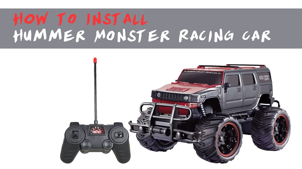 How to install Hummer Monster Racing Car | hummer car racing