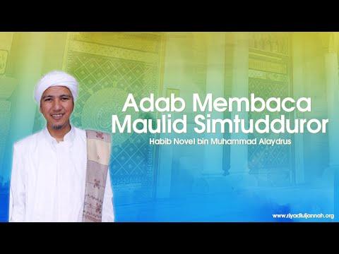 Adab Membaca Maulid Simtudduror oleh Habib Novel bin Muhammad Alaydrus (24/10/15)