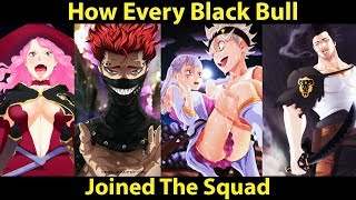 How EVERY BLACK BULL Member Joined The SQUAD - Black Clover Explained
