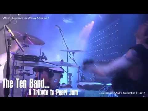 The Ten Band - Alive - Live from the Whisky!