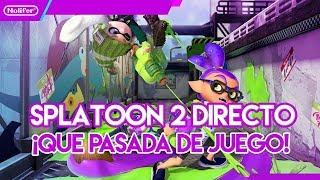 Splatoon 2 en Directo ¡Partidas super fresquitas! / #NintendoSwitch #Videojuegos