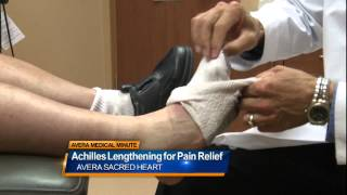 Achilles lengthening for foot pain relief - Medical Minute