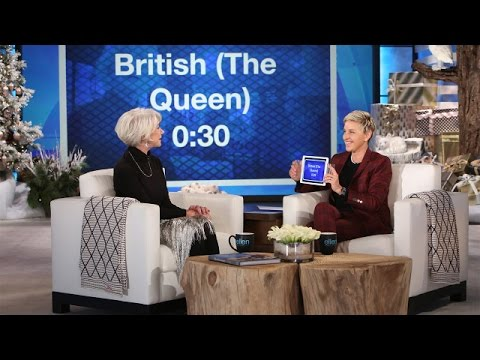 Helen Mirren and Ellen Play 'Heads Up!'