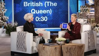 Helen Mirren and Ellen Play 'Heads Up!'
