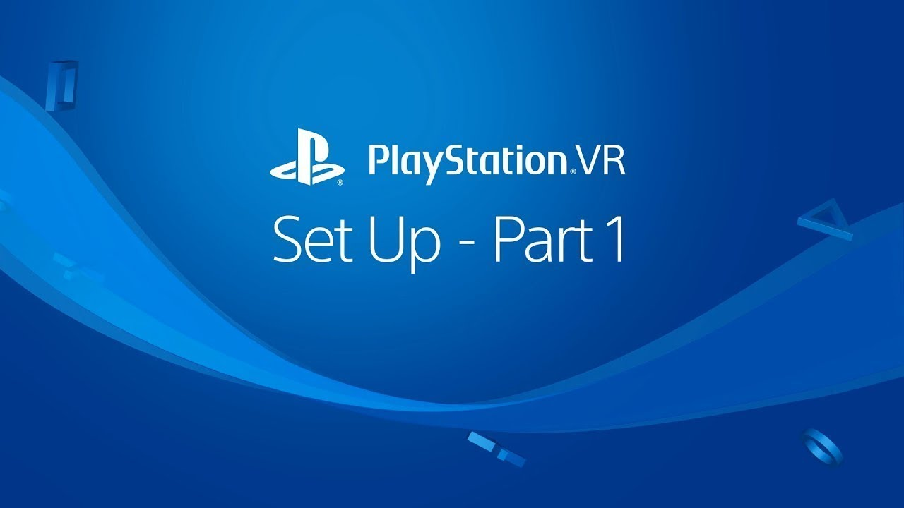 PSVR set up part 1
