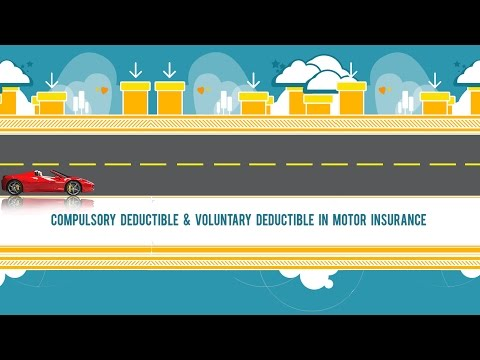 Compulsory deductible and voluntary deductible in car insurance