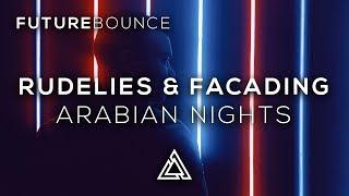 RudeLies & Facading - Arabian Nights