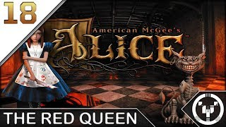 THE RED QUEEN | American McGee's Alice | 18