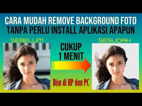 Cara Mudah Remove Background Foto Tanpa Perlu Install Aplikasi