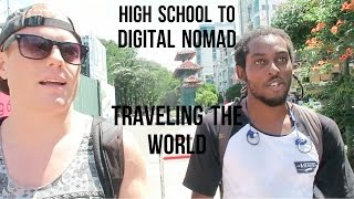 From High School to Full-Time Digital Nomad in 1 Year