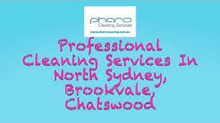 Professional Cleaning Services In North Sydney, Brookvale, Chatswood