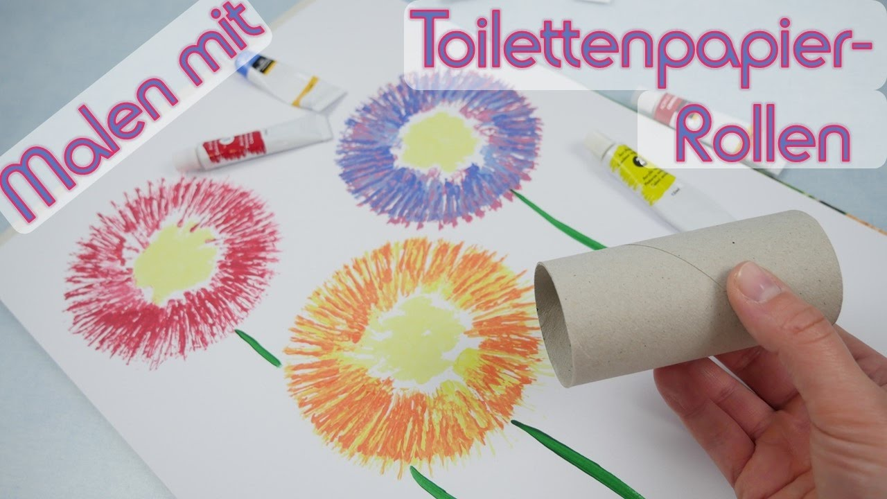 Malen Mit Toilettenpapier Rollen I Maltechnik Youtube
