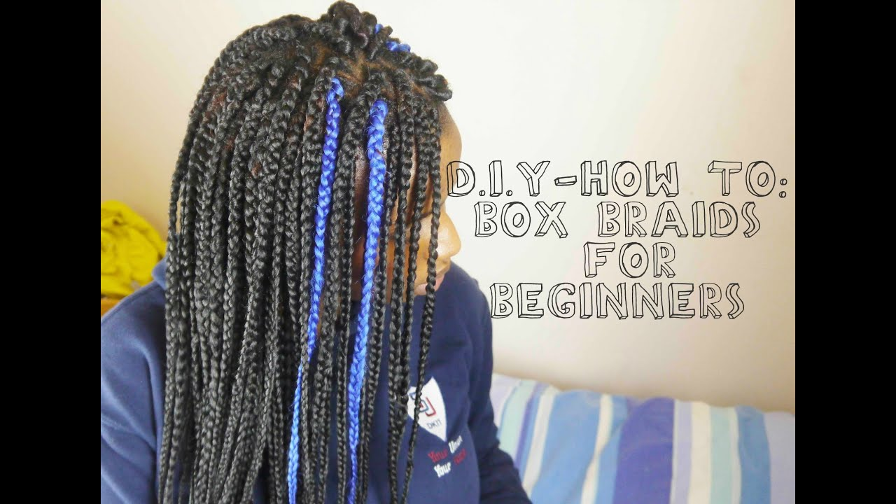 Box Braids Protective Styling Easy Tutorial For