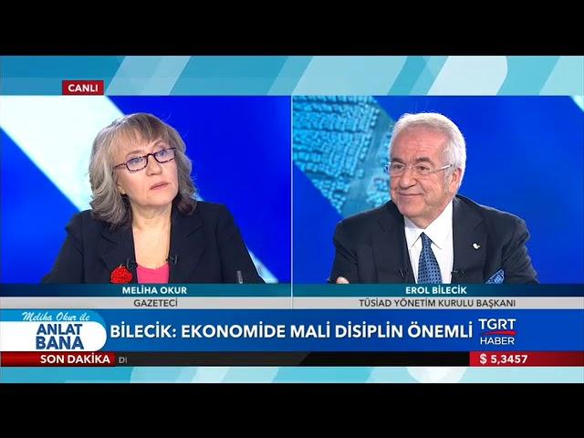 TÜSİAD Yönetim Kurulu Başkanı Erol Bilecik Meliha Okur ile Anlat Bana Programı'na Konuk Oldu