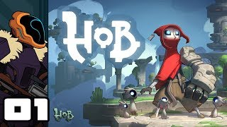 Let's Play Hob - PC Gameplay Part 1 - Almost Perfect